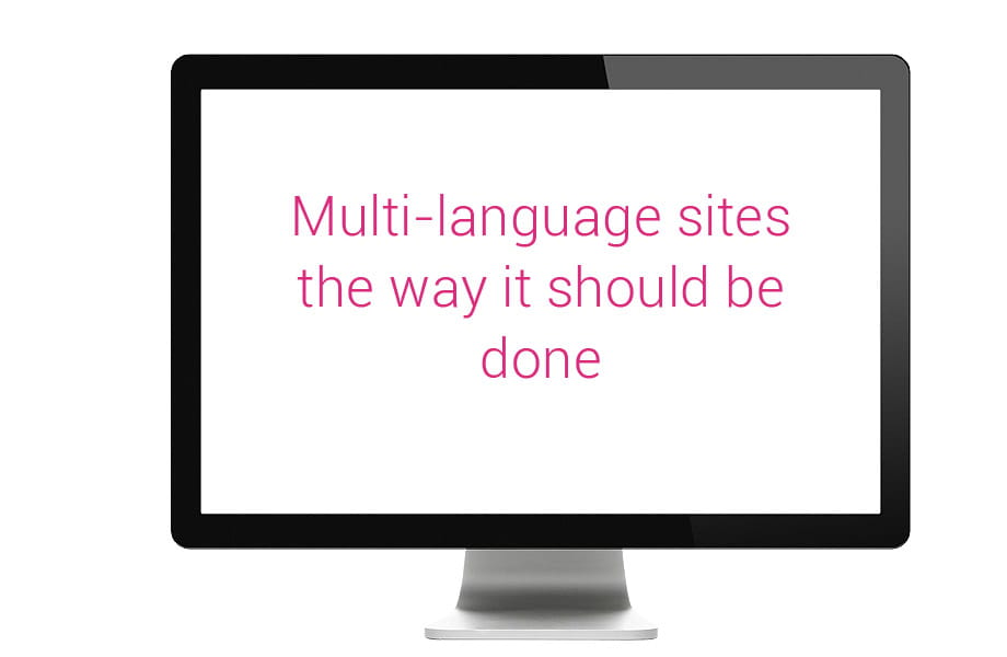 Multi-language sites the way it should be done