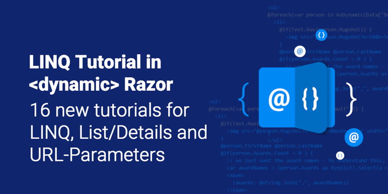 16 New Razor Tutorials for LINQ, List/Details and URL Parameters