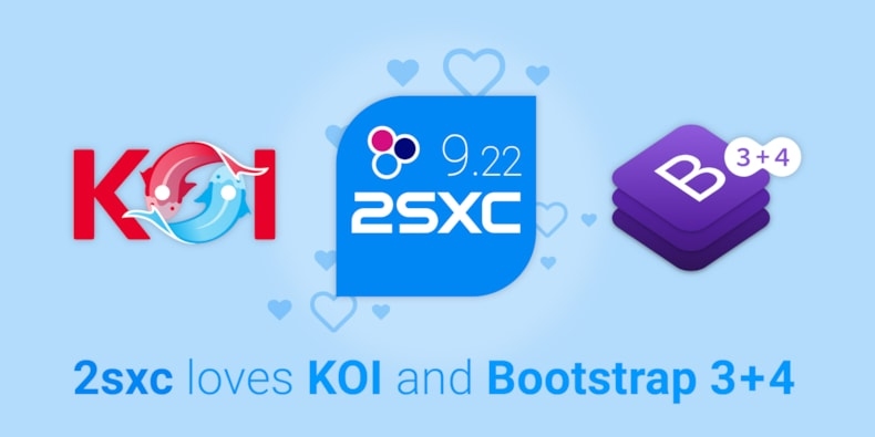 2sxc 9.22 With Built in Connect.Koi and Bootstrap 3/4 Templates