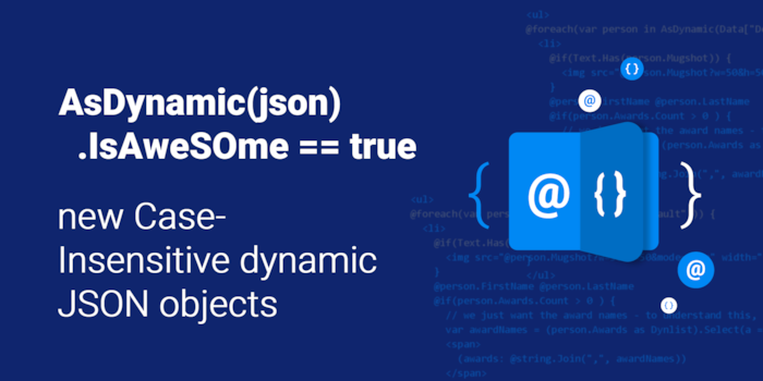 AsDynamic(json).IsAweSOme == true