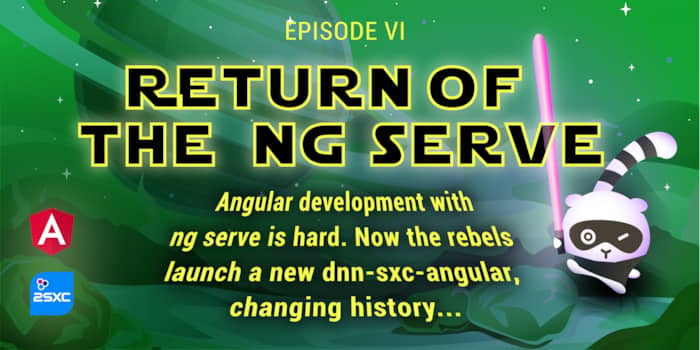Episode VI: Return of the ng serve - May the 4th be with you