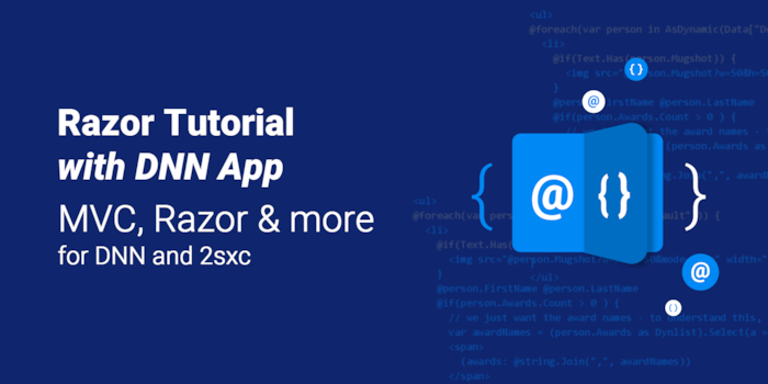 New Razor Tutorial (with app) for DNN & 2sxc