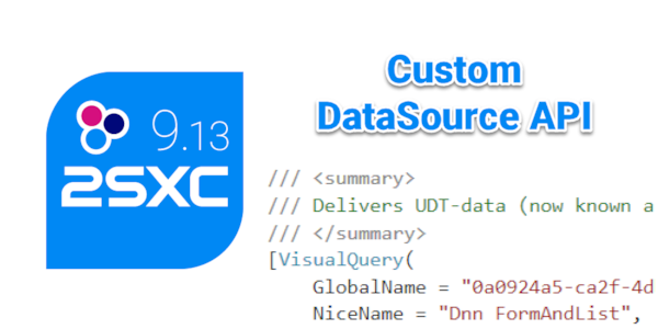 Releasing 2sxc 9.13 with Custom DataSource API