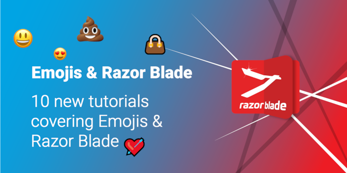 10 new Razor Tutorials for Emojis and RazorBlade